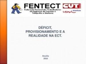 Consultoria rebate o déficit e confirma estratégias da ECT que visam à privatização