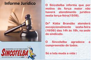 Informe Jurídico - Drª não atenderá hoje 15/08