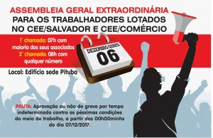 ASSEMBLEIA GERAL EXTRAORDINÁRIA PARA OS TRABALHADORES LOTADOS NO CEE/SALVADOR E CEE/COMÉRCIO