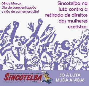 08 de Março dia de conscientização e não de comemoração!
