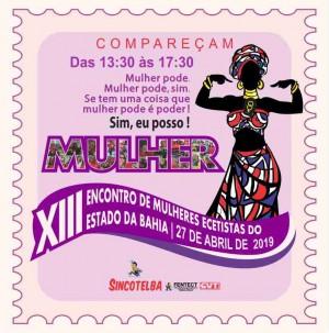 Sincotelba promove o XIII Encontro Estadual de Mulheres Ecetistas da Bahia